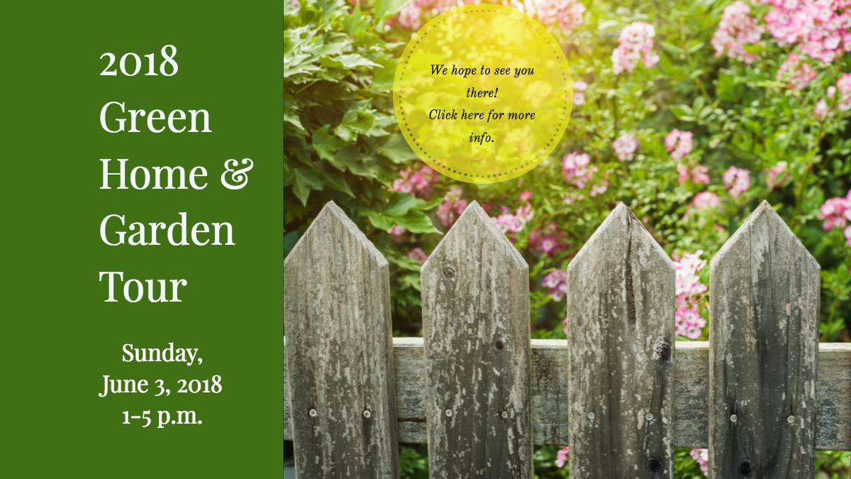 Green Home & Garden Tour 2018